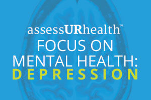 focus-mental-health-depression-assessurhealth-screenings