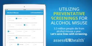 utilizing-preventable-screenings-alcohol-misuse-assessurhealth