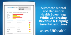 automate-mental-behavioral-health-screenings-accessurhealth-generate-revenue